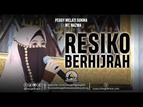 Resiko Berhijrah - Peggy Melati Sukma (MT. Nazwa)