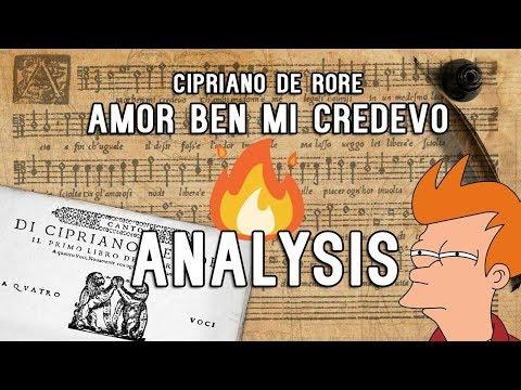 Cipriano de Rore: Amor ben mi credevo - Analysis