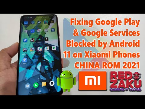 How to Fix Google Play Google Services Blocked by Android 11 on Xiaomi Phones   No need Custom ROM
