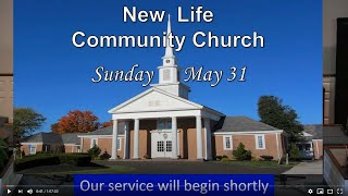 Sunday worship service 5/31/2020