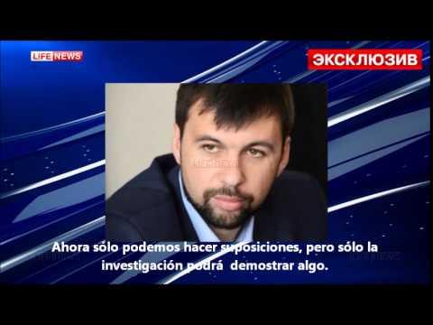 Pushilin - Declaraciones sobre su atentado (12.06.2014) - (V.O.S.E.)