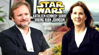 Kathleen Kennedy Is Sorry For Hiring Rian Johnson! (Star Wars Explained)