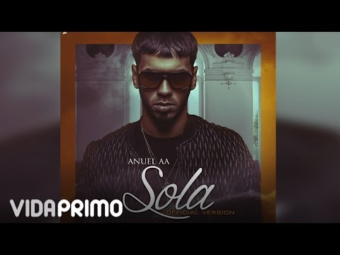 Anuel AA – Sola [Official Audio]