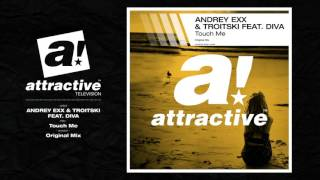 ANDREY EXX & TROITSKI FEAT. DIVA -