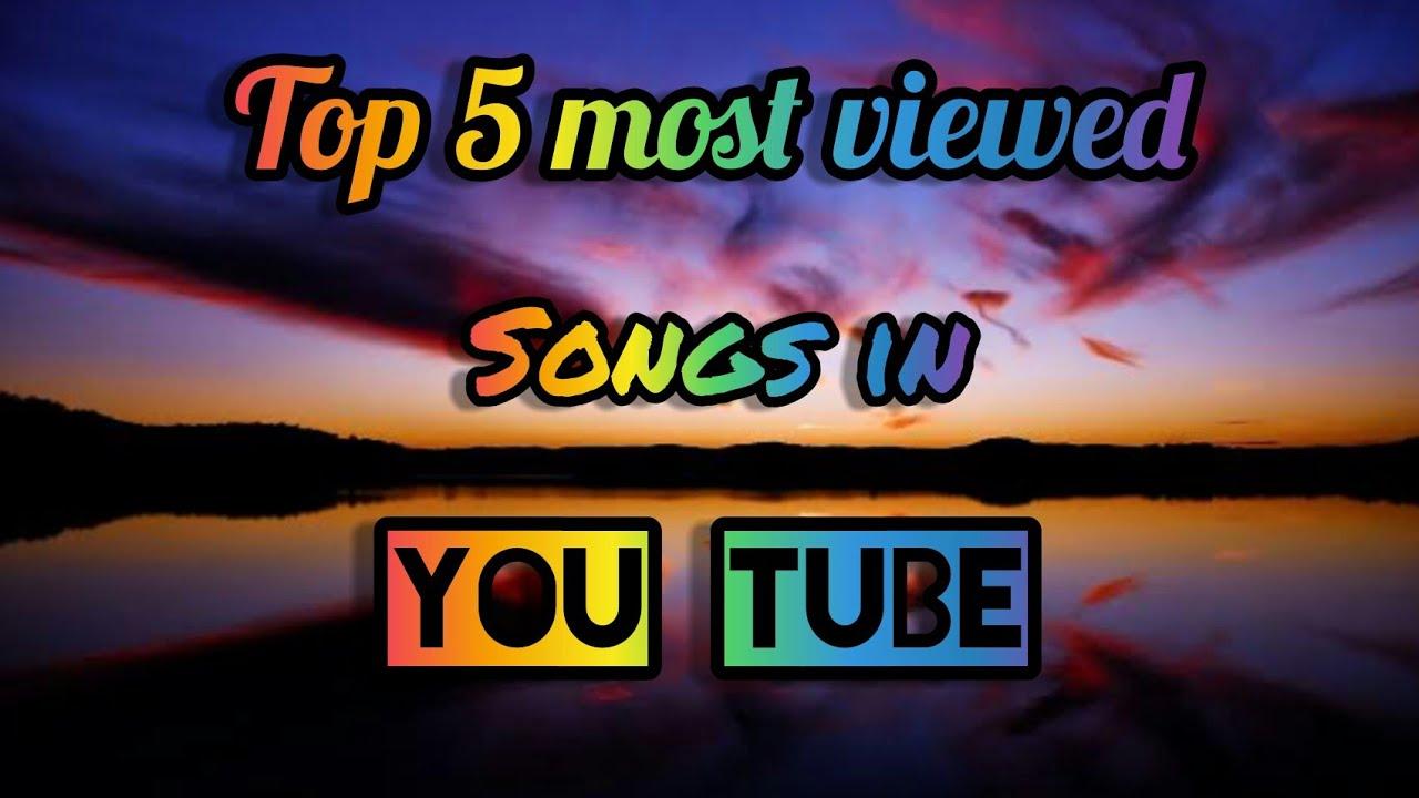 Top 5 most viewed songs in you tube | You tube pe sabse jayada Dekha hua gana | Black neptune