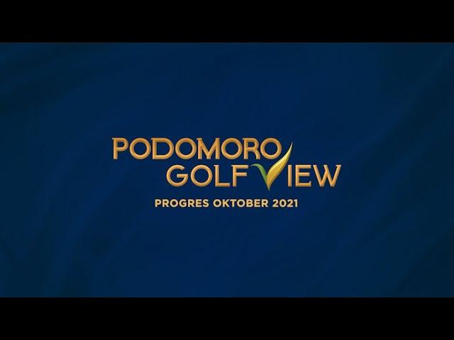 PROGRES PODOMORO GOLF VIEW OKTOBER 2021