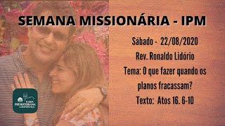 SEMANA MISSIONÁRIA IPM Sábado  - 22/08/2020