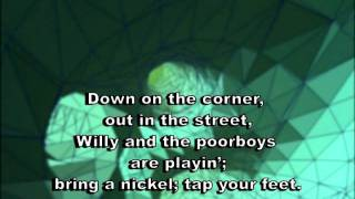 Down on the Corner - Creedence (karaoke)