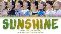 STRAY KIDS - Sunshine (Color Coded Lyrics Eng/Rom/Han/가사)