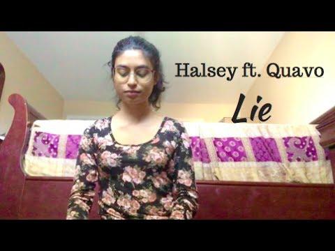 Halsey ft. Quavo - Lie (Cover)