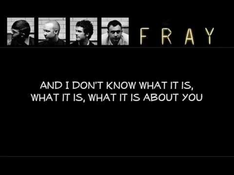 The Fray- Turn Me On (Lyrics!)