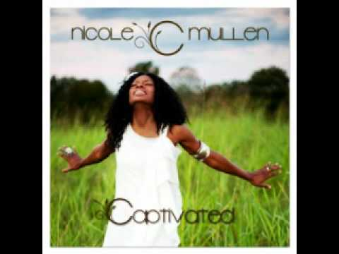 Nicole C. Mullen - Holy Captivated