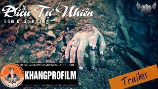 Trailer Điều Tự Nhiên   Lâm Chấn Khang