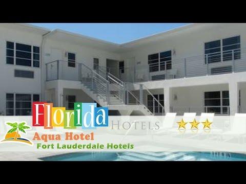 Aqua Hotel - Fort Lauderdale Hotels, Florida