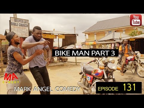 BIKE MAN PART 3 (Mark Angel Comedy)(Episode 131)
