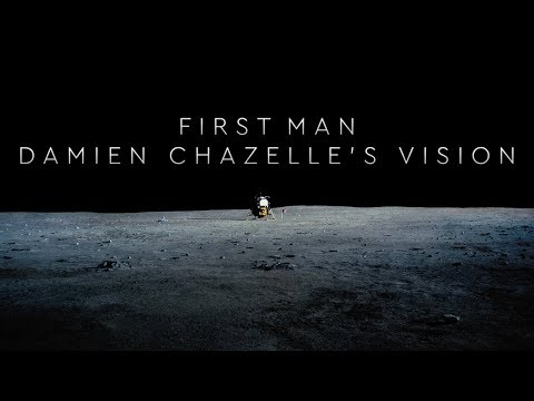First Man - Damien Chazelle's Vision Mp3