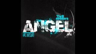 The Thrillseekers Feat. Fisher - Angel (Radio Edit)