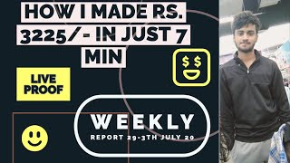 HOW I MADE RS.3225/- IN JUST 7 MIN. | NIFTY PRICE ACTION | WEEKLY REPORT | HK TRADEX