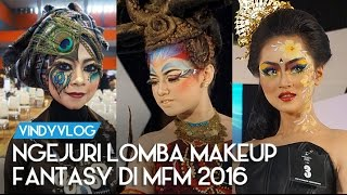 Judging Lomba Makeup Fantasy di Malang Fashion Movement 2016 | Vindy Vlog