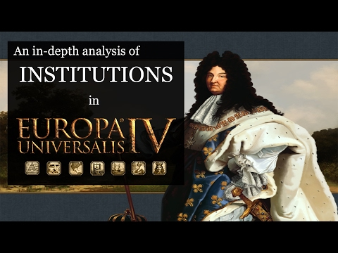 [EU4] In-Depth Analysis of Institutions