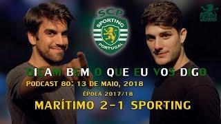 OIÇAM BEM O QUE EU VOS DIGO: Marítimo 2-1 Sporting