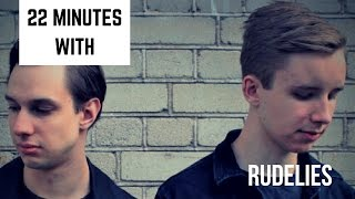 22 Minutes With Rudelies &quotHow Did The Armada Release Change Your Life&quot