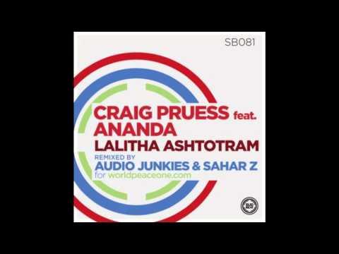 Craig Pruess Ft. Ananda - Lalitha Ashtotram (Audio Junkies & Sahar Z Remix)