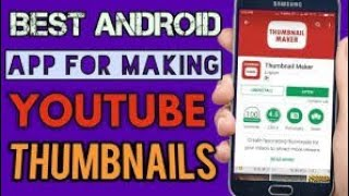 Best app for thumbnail maker in android/ ios In HINDI
