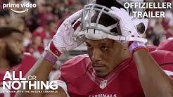 All or Nothing – Eine Saison mit den Arizona Cardinals | Offizieller Trailer | Prime Video DE