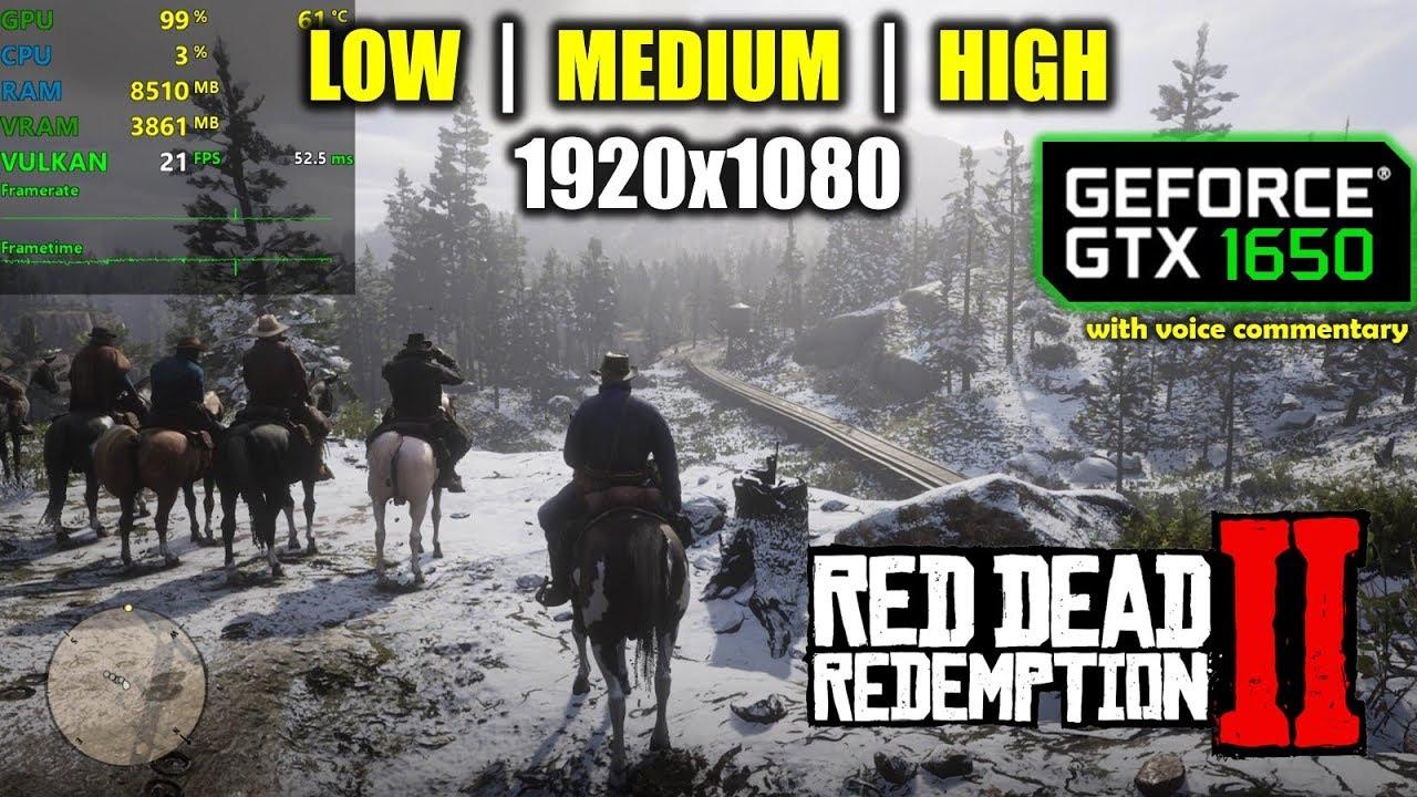 GTX 1650 | Red Dead Redemption 2 / II - 1080p Low, Medium, High