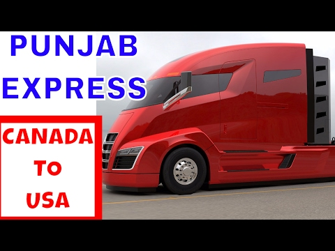 PUNJABI Truck Driver - Canada to USA Border Crossing