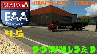 DOWNLOAD MAPA EAA TRUCK 4.5 - ETS2 1.30.2.2S