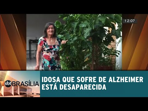 Idosa que sofre de Alzheimer está desaparecida | SBT Brasília 17/05/2018