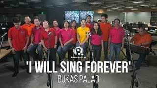 Bukas Palad – I Will Sing Forever YouTube Videos
