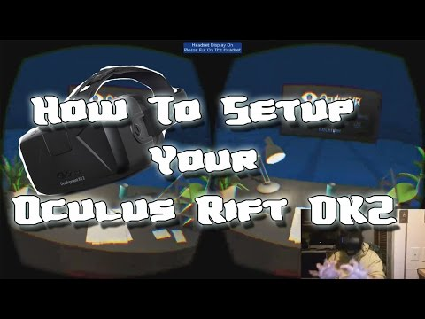 How to Setup Your Oculus Rift DK2