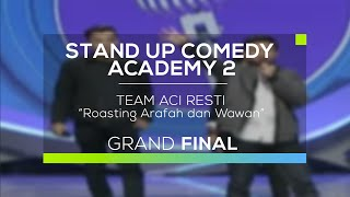 Team Aci Resti - Roasting Arafah dan Wawan (SUCA 2 - Grand Final)