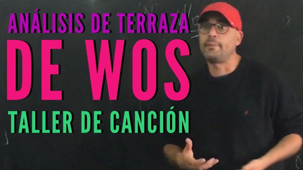 Terraza Wos Reacción Y Análisis Por Profesor De Música