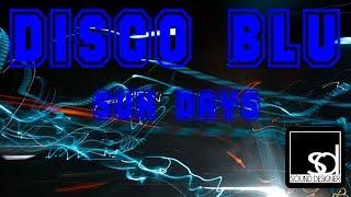 Disco Blu - Sun Days