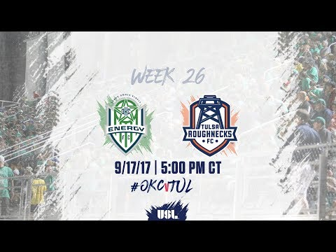 USL LIVE - OKC Energy FC vs Tulsa Roughnecks FC 9/17/17