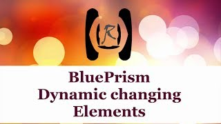 BluePrism - Dynamically Changing Form Elements[http://rpachallenge.com] || Reality & Useful