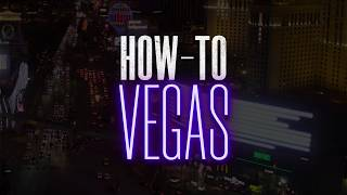 How-To Vegas: Have a Picture-Perfect Getaway