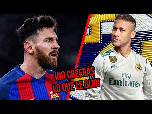 Messi lanzó amenaza a Neymar si firma para el Madrid