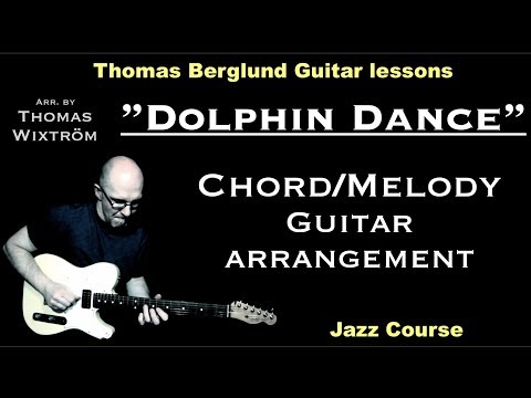 "Dolphin Dance ""chord/melody"" - Jazz Guitar lessons - Watch and Learn"