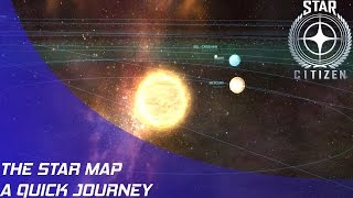 Star Citizen: Quick Star Map Journey!