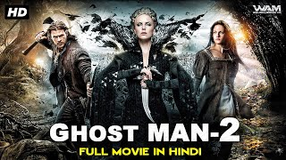 GHOST MAN 2   New Released Full Hindi Dubbed Movie   Hollywood Movie Hindi Dubbed   Hollywood Movies