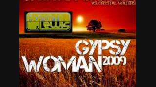 Tristan Garner vs Crystal Waters - Gypsy Woman 2009 (Karami & Lewis Cut)