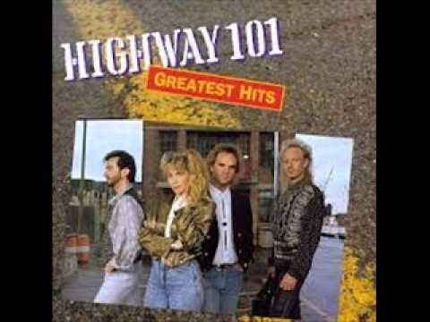 Highway 101  -  Whiskey If You Were A Woman