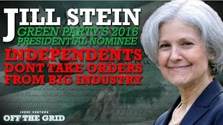 Green Party Presidential Contender Dr. Jill Stein: Independents Don't Take Orders From Big Industry