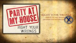 Watch Right Your Wrongs Grounded For The Weekend video