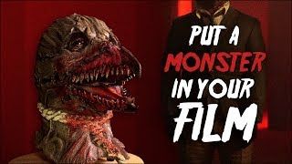 Put a Monster in Your Film for Cheap